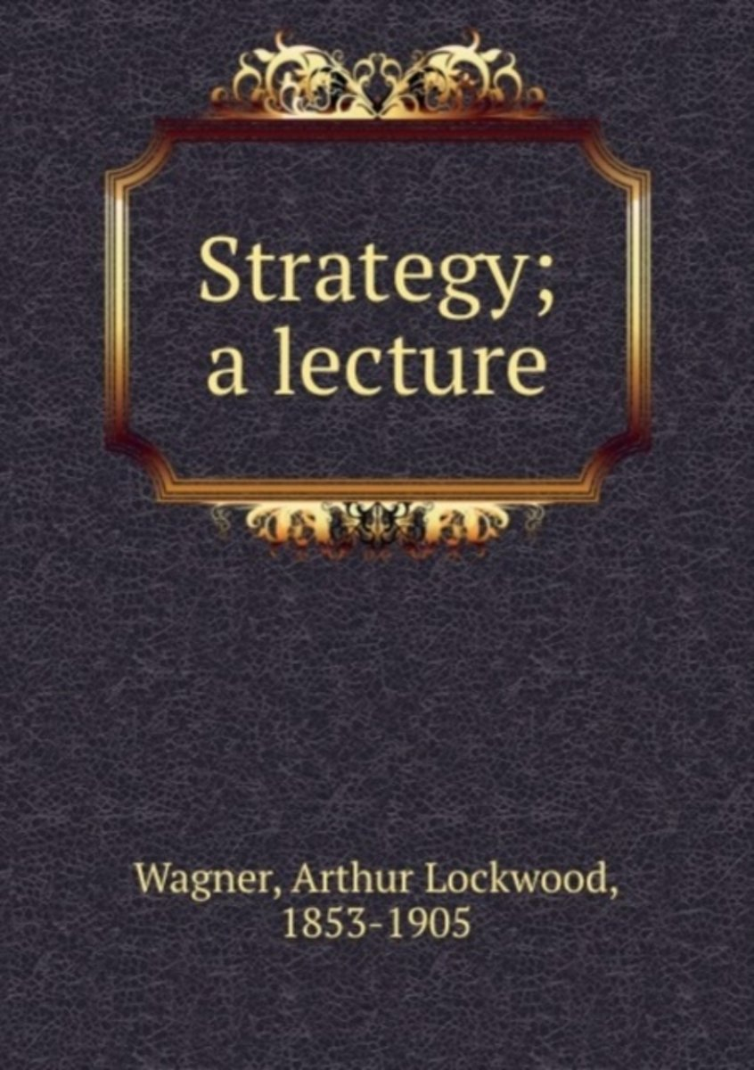 Strategy; a Lecture