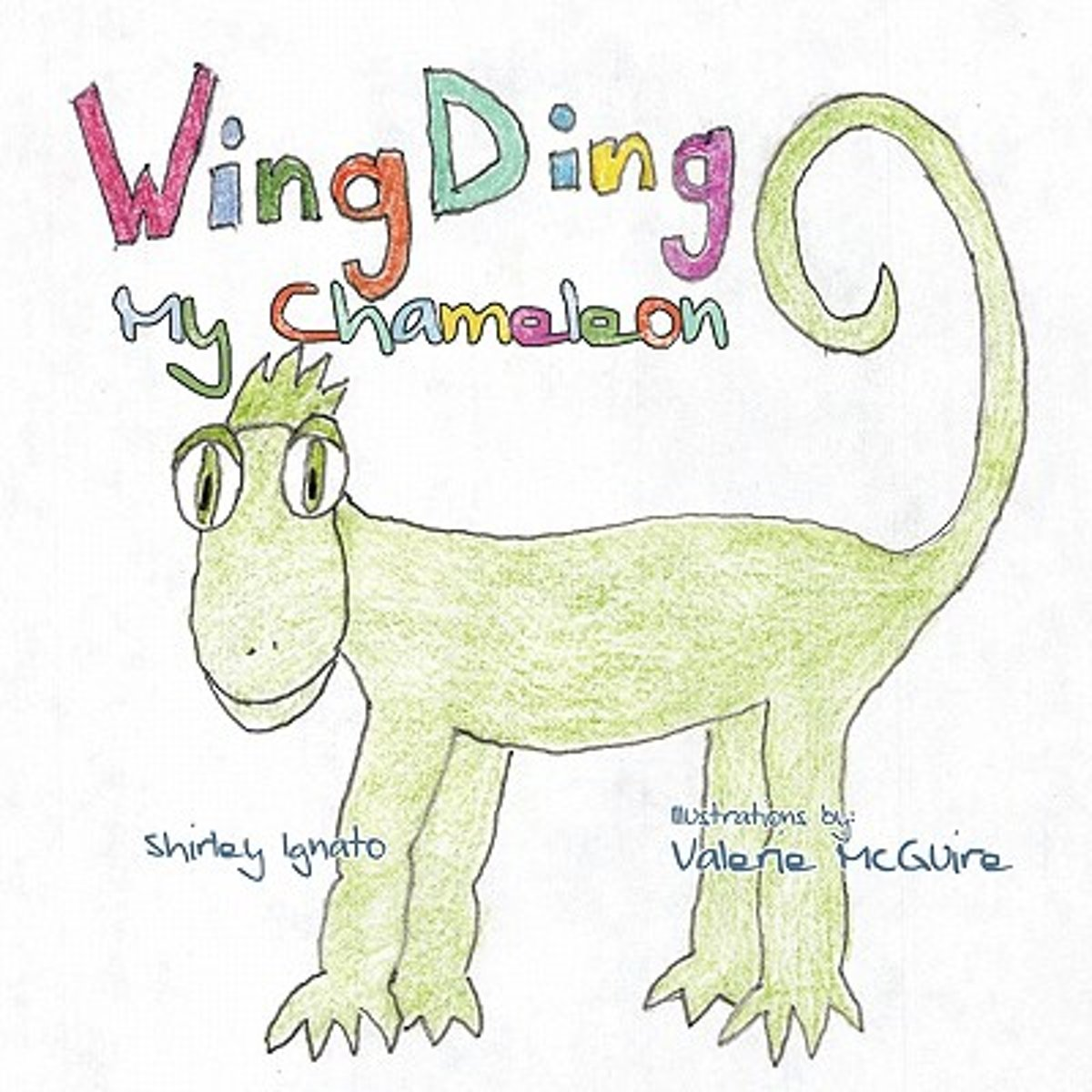Wing Ding My Chameleon