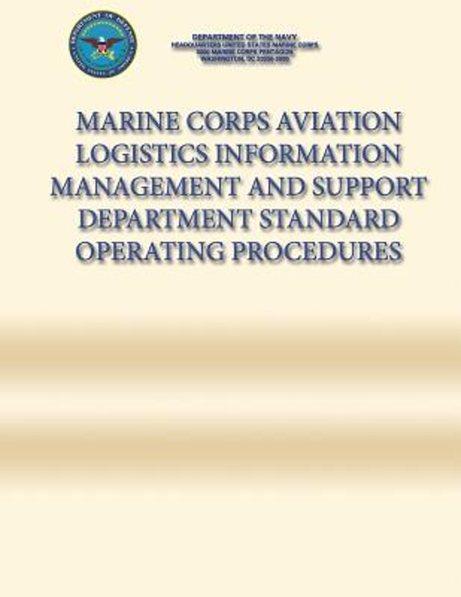 Marine Corps Aviation Logistics Information Management and Support Department Standard Operating Procedures