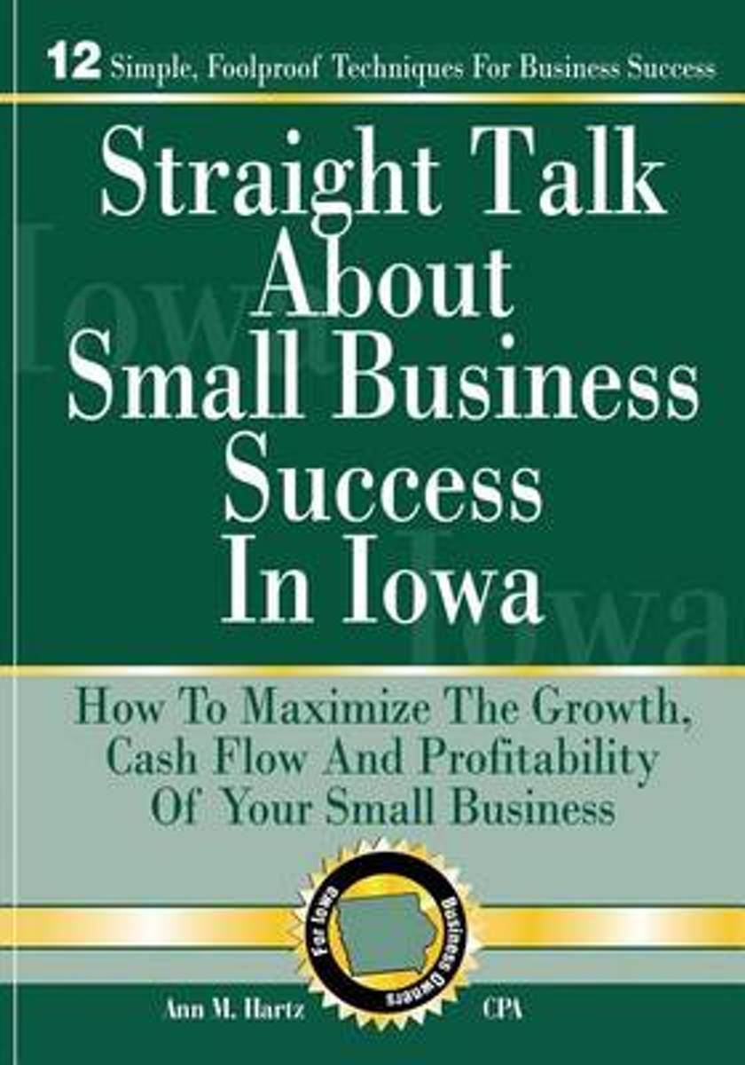 Straight Talk about Small Business Success in Iowa