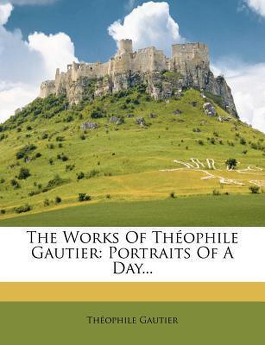 The Works of Th Ophile Gautier