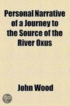 A Personal Narrative Of A Journey To The Source Of The River Oxus