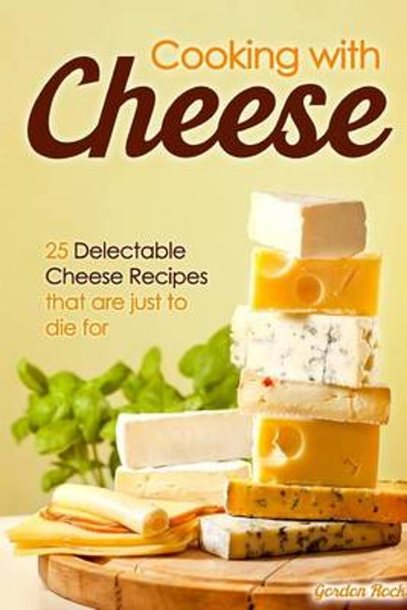 Cooking with Cheese