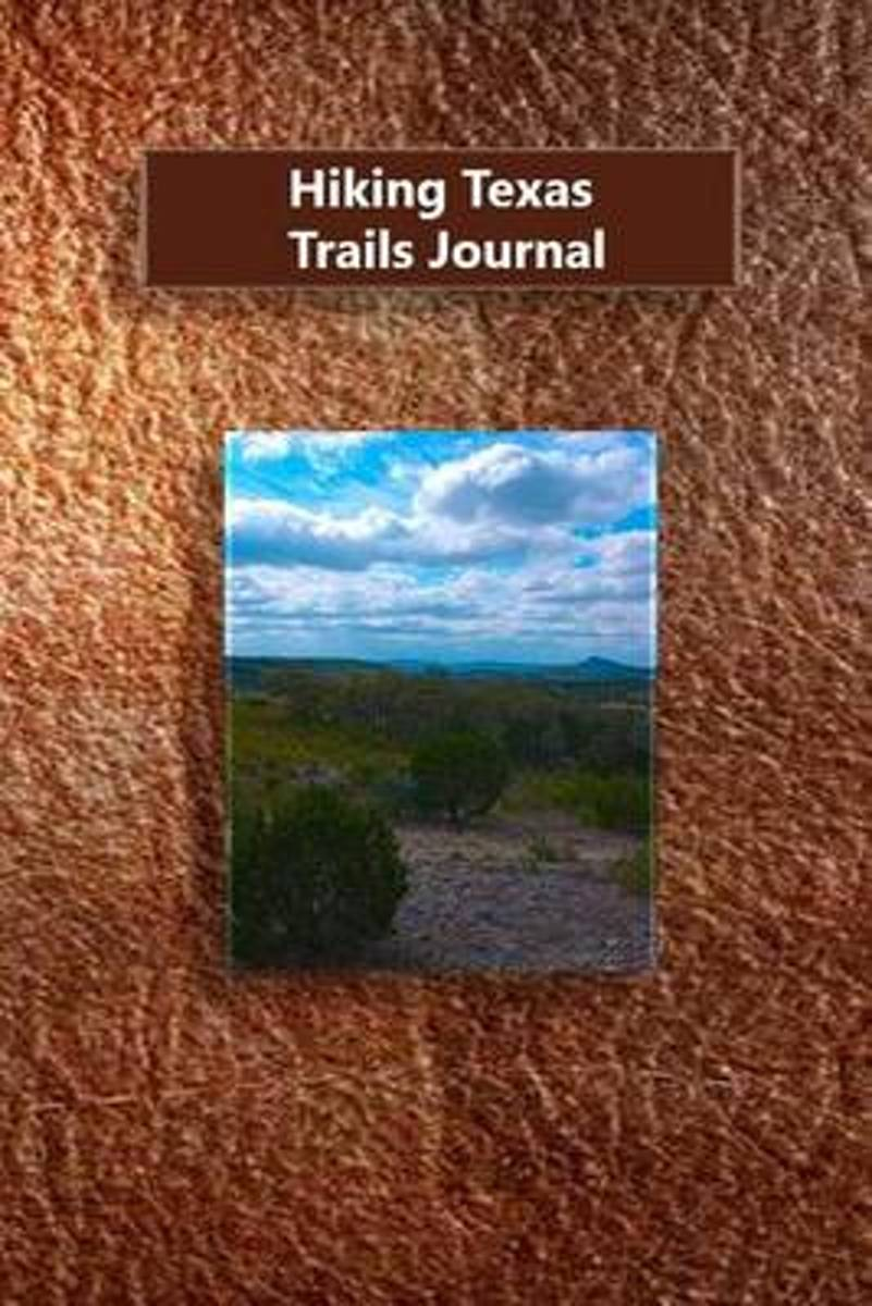 Hiking Texas Trails Journal