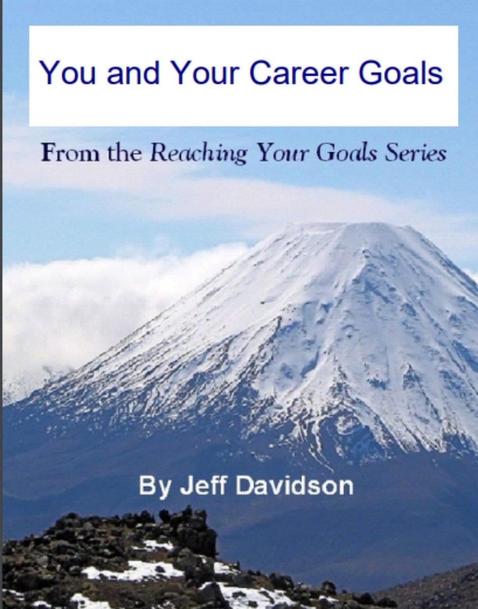 You and Your Career Goals