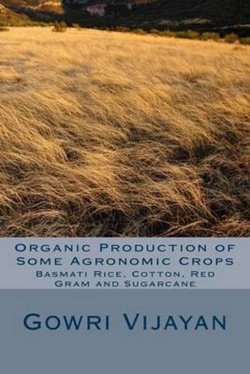 Organic Production of Some Agronomic Crops