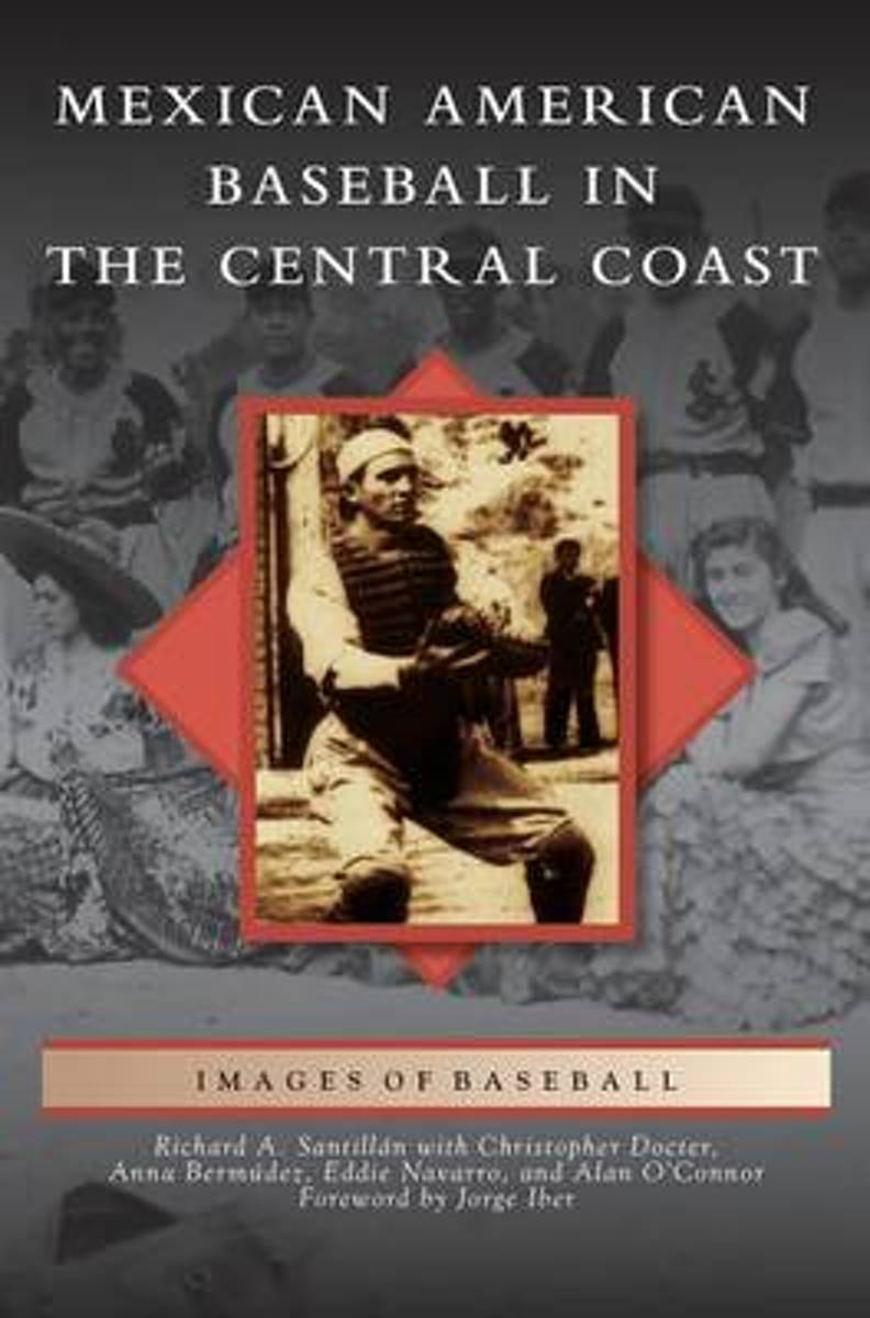 Mexican American Baseball in the Central Coast