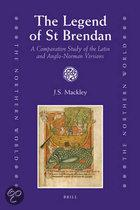 THE LEGEND OF ST. BRENDAN: A COMPARATIVE STUDY OF THE LATIN
