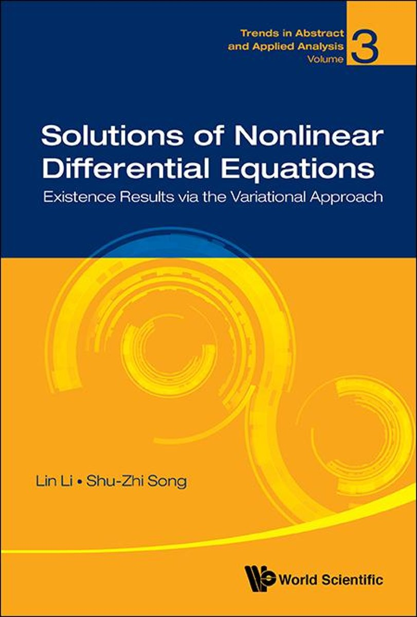 Solutions of Nonlinear Differential Equations