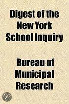 Digest of the New York School Inquiry