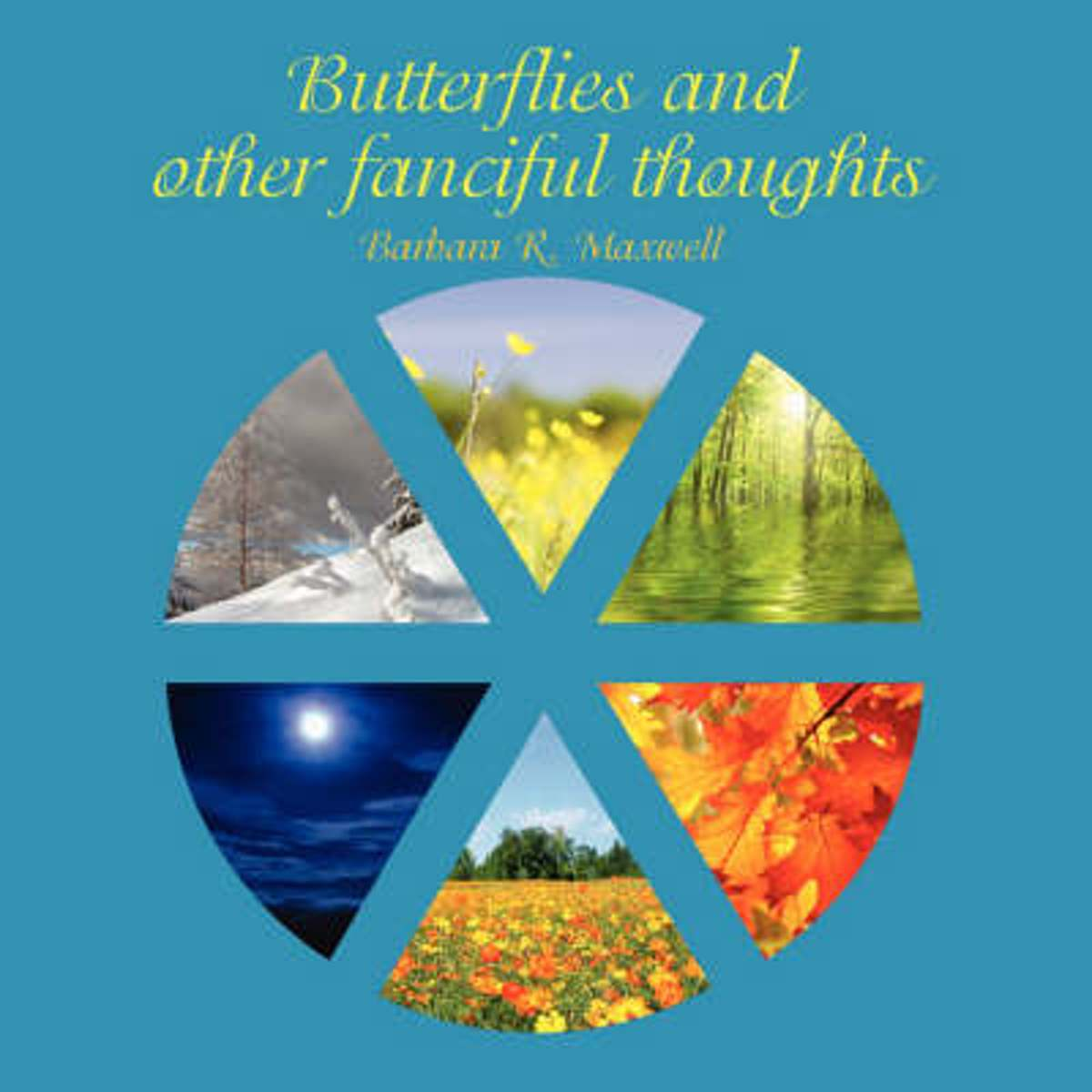 Butterflies and Other Fanciful Thoughts