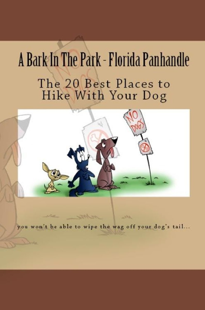 A Bark In The Park-Florida Panhandle: The 20 Best Places To Hike With Your Dog