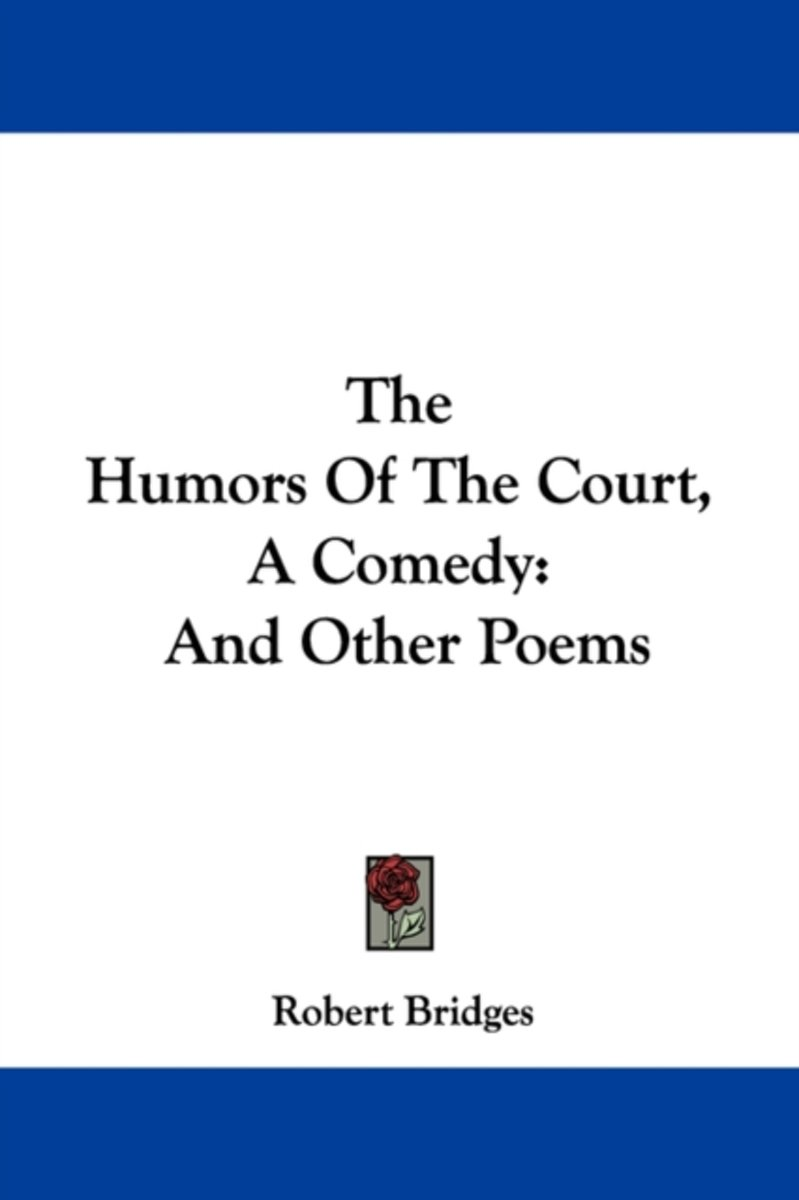 The Humors of the Court, a Comedy