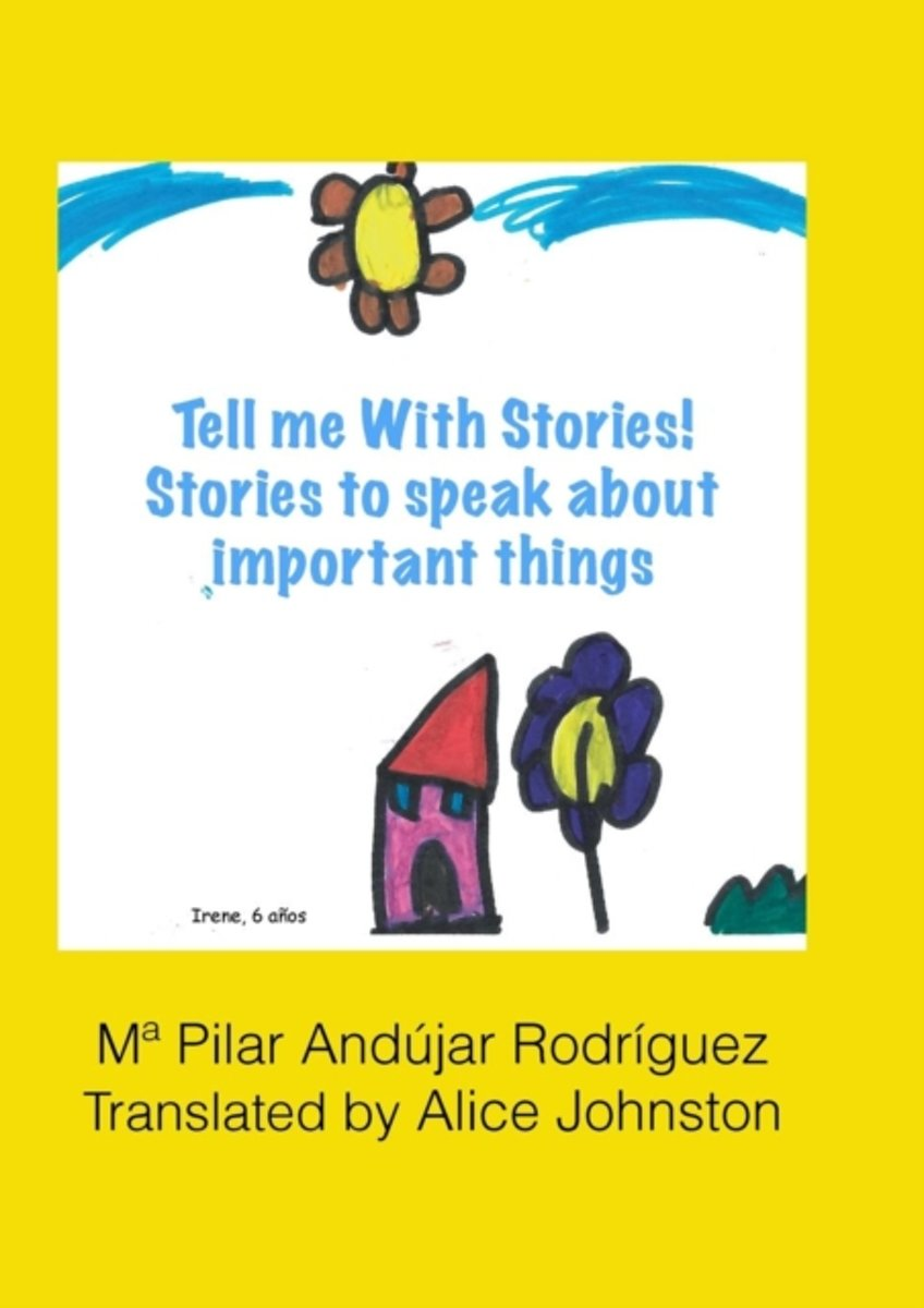 Tell Me with Stories! Stories for Telling Important Things