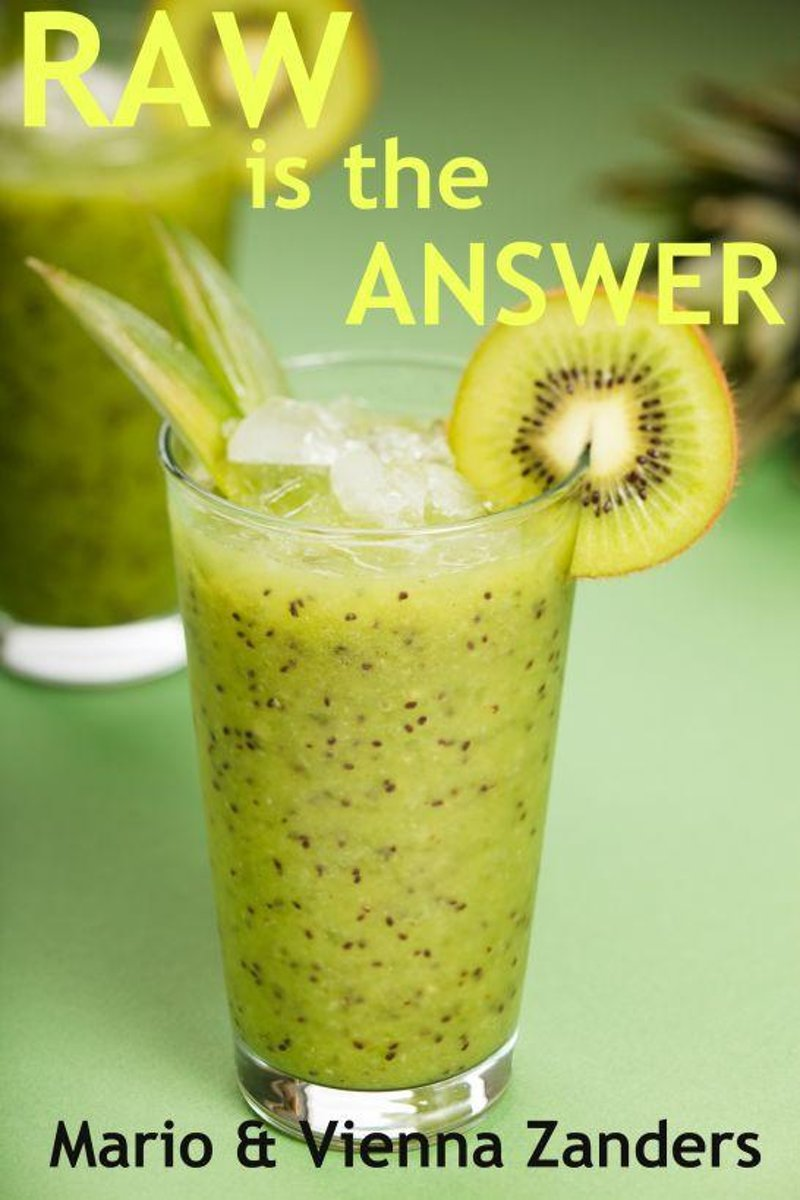 Raw is the Answer: The 30 Day Green Smoothie Diet