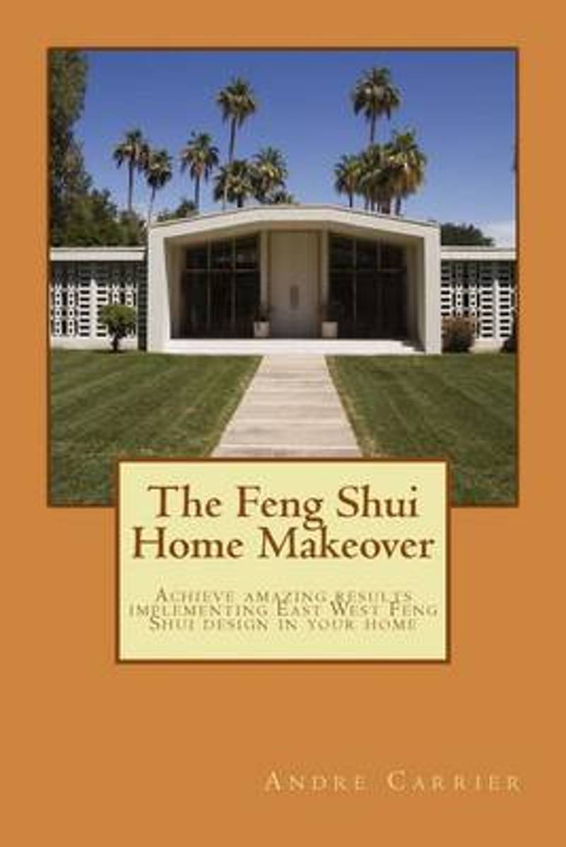 The Feng Shui Home Makeover