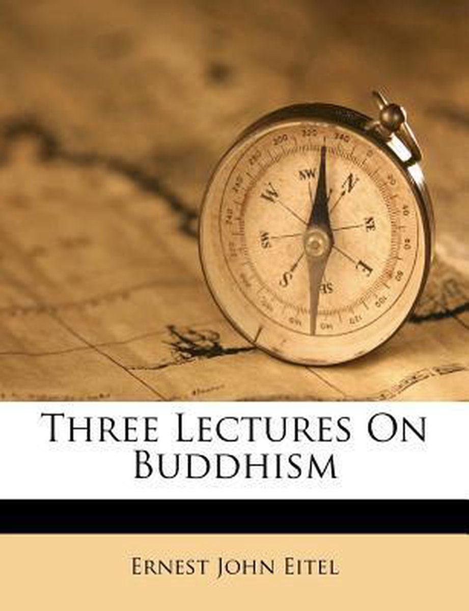 Three Lectures on Buddhism