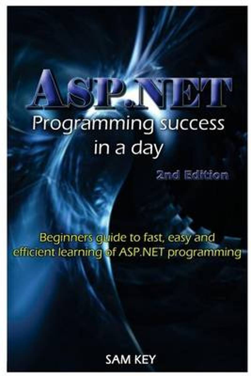ASP.NET Programming Success in a Day