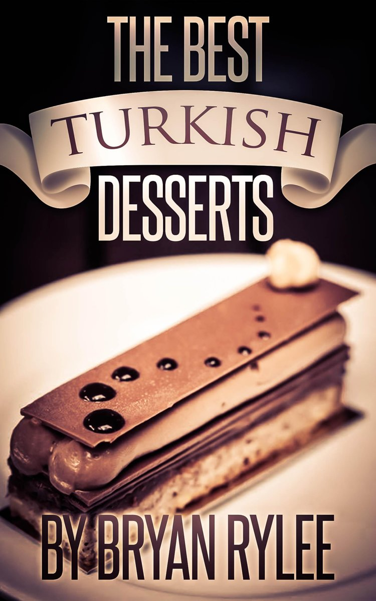 The Best Turkish Desserts