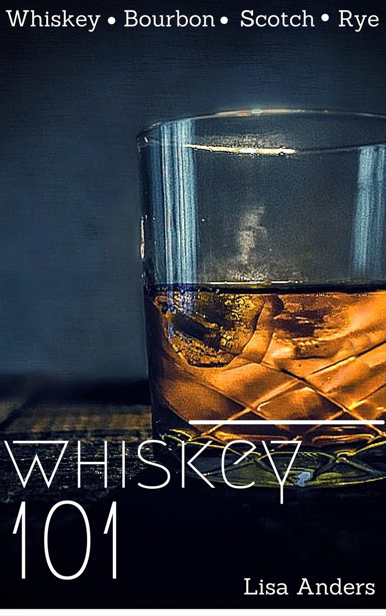 Whiskey 101: Learn to Taste Whiskey and How to Grow your Collection