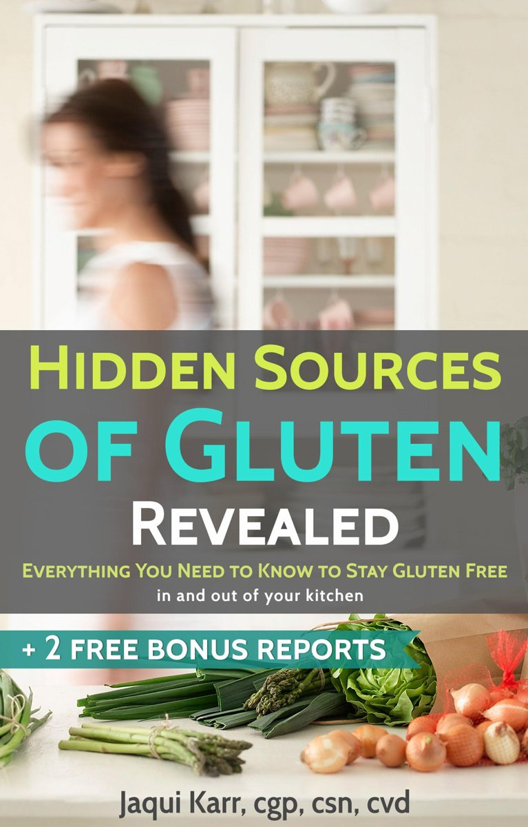 Hidden Sources of Gluten Revealed! Everything You Need to Know to Stay Gluten Free