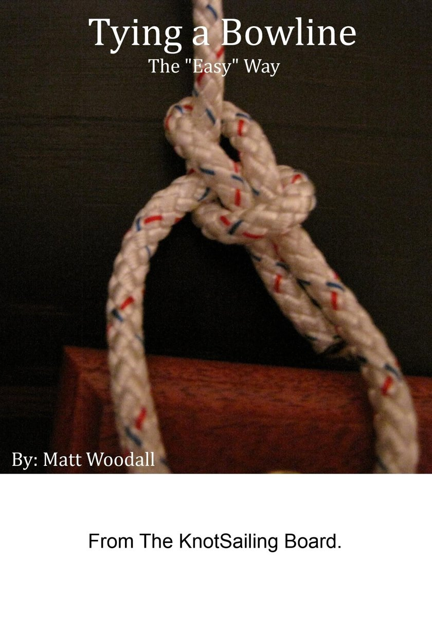 Tying a Bowline The ''Easy'' Way
