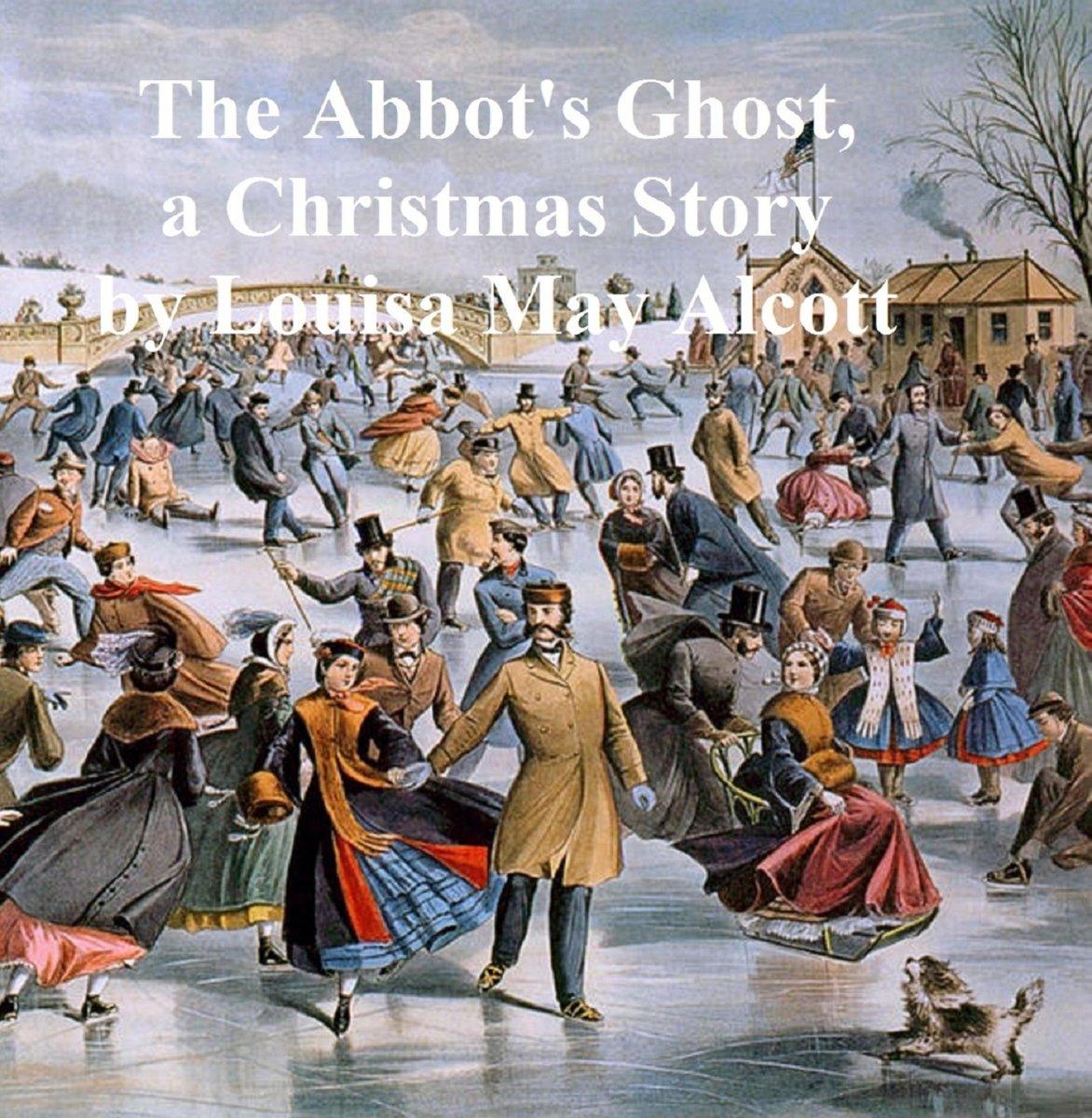 The Abbot's Ghost or Maurice Treherne's Temptation, A Christmas Story
