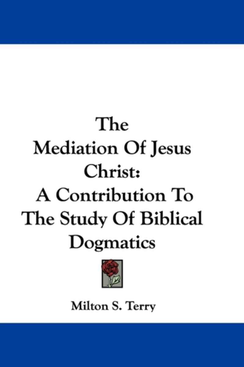 The Mediation of Jesus Christ