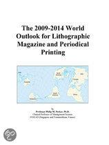 The 2009-2014 World Outlook for Lithographic Magazine and Periodical Printing