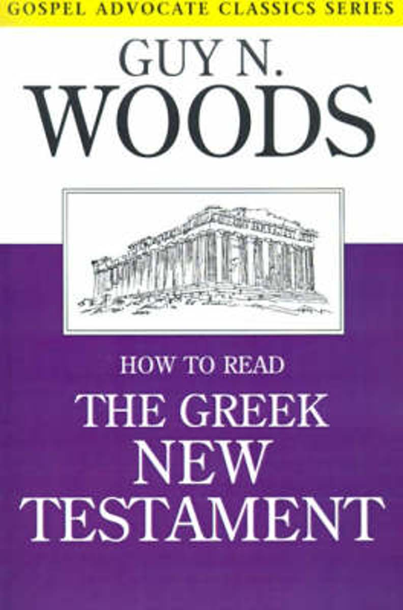 How to Read the Greek New Testament
