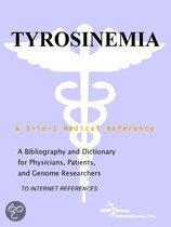 Tyrosinemia - a Bibliography and Dictionary for Physicians, Patients, and Genome Researchers