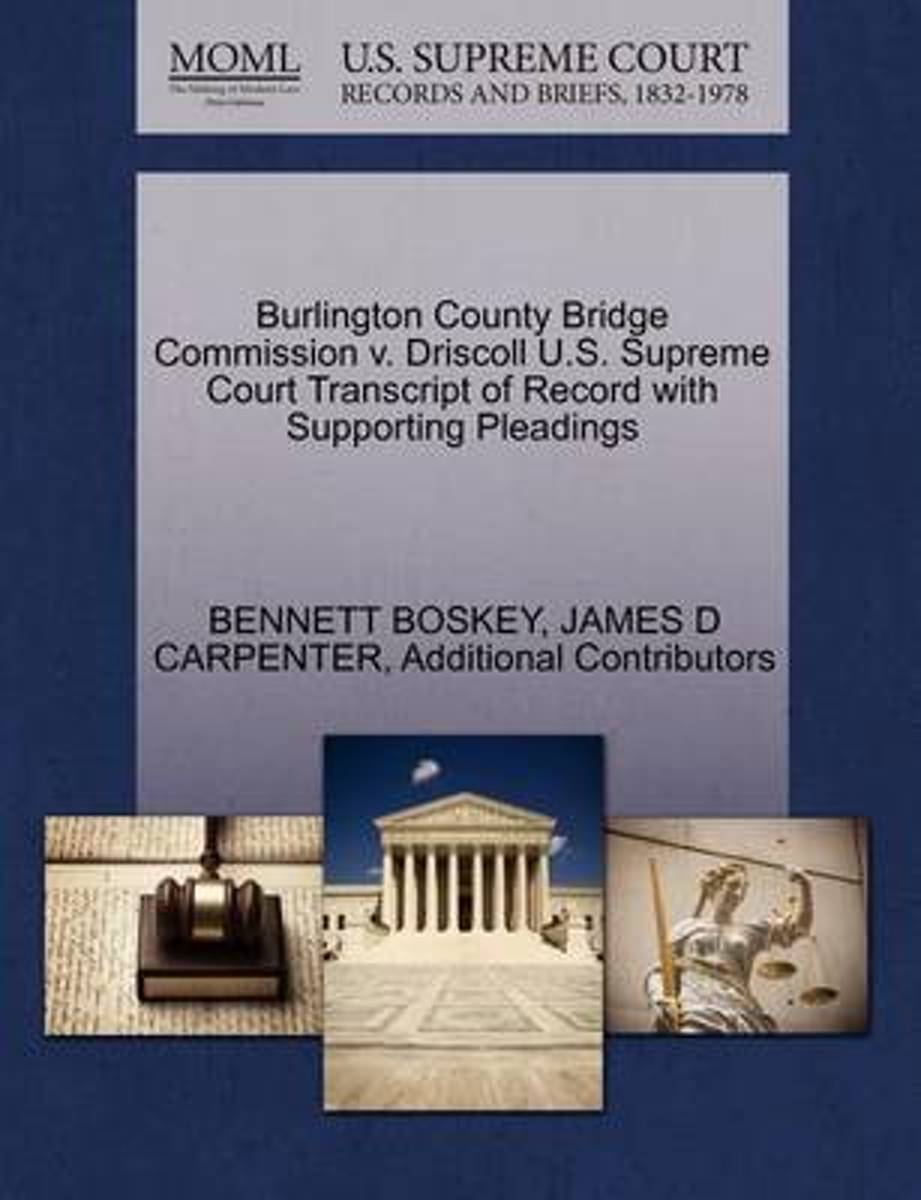 Burlington County Bridge Commission V. Driscoll U.S. Supreme Court Transcript of Record with Supporting Pleadings