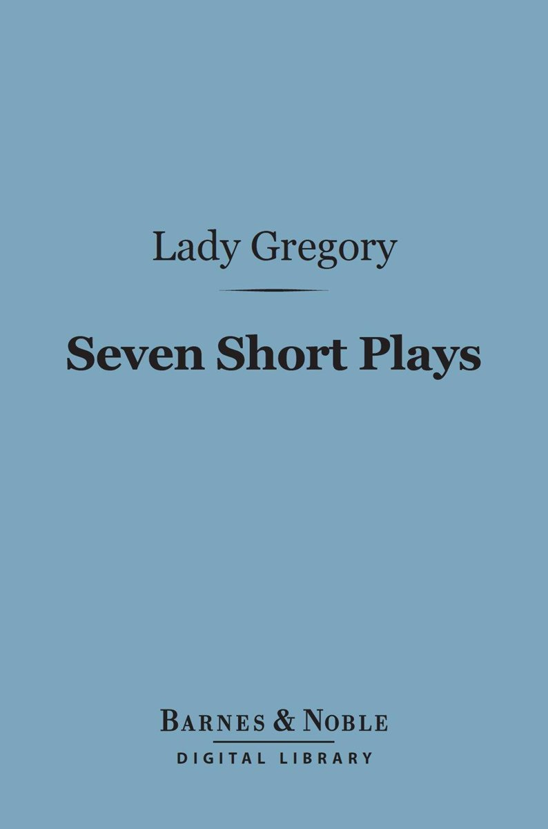 Seven Short Plays (Barnes & Noble Digital Library)