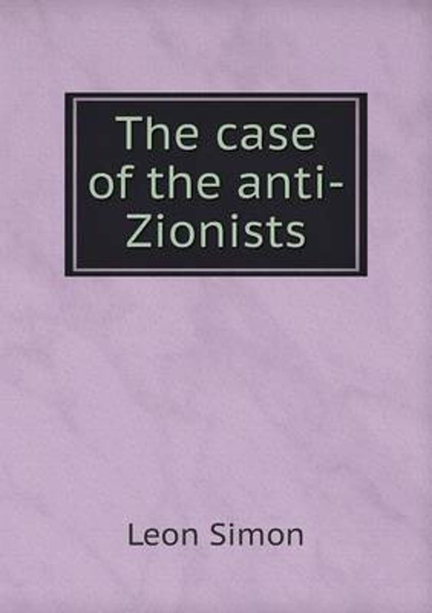 The Case of the Anti-Zionists