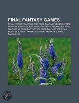 Final Fantasy Games: Final Fantasy Tactics, The Final Fantasy Legend, Final Fantasy Mystic Quest, Final Fantasy Chronicles, Final Fantasy V