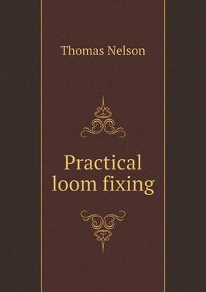 Practical Loom Fixing