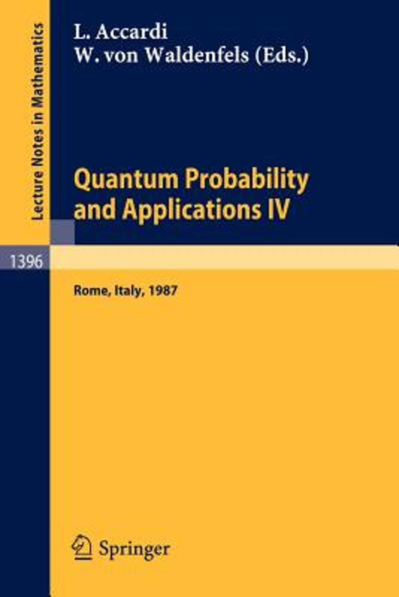 Quantum Probability and Applications IV
