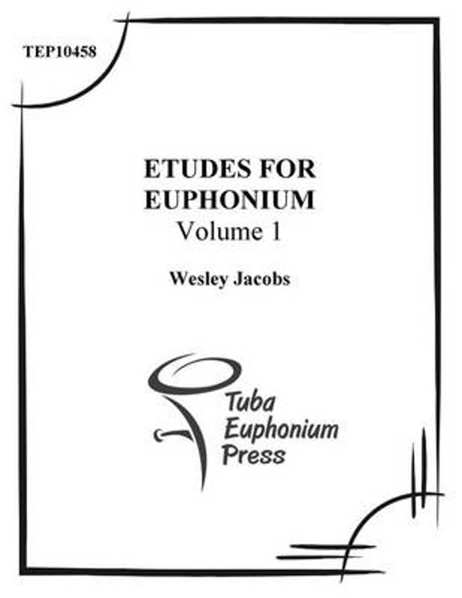 Etudes for Euphonium (Volume 1)