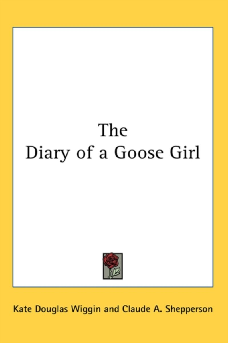 The Diary of a Goose Girl