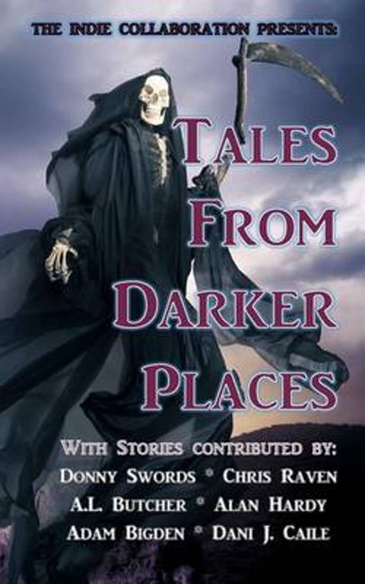 Tales from Darker Places