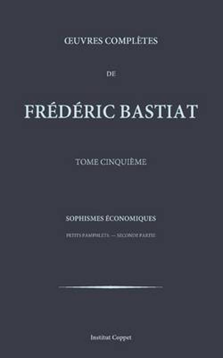 Oeuvres Completes de Frederic Bastiat - Tome 5