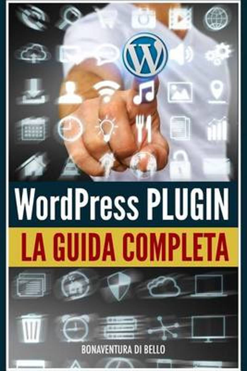 Wordpress Plugin - Guida Completa