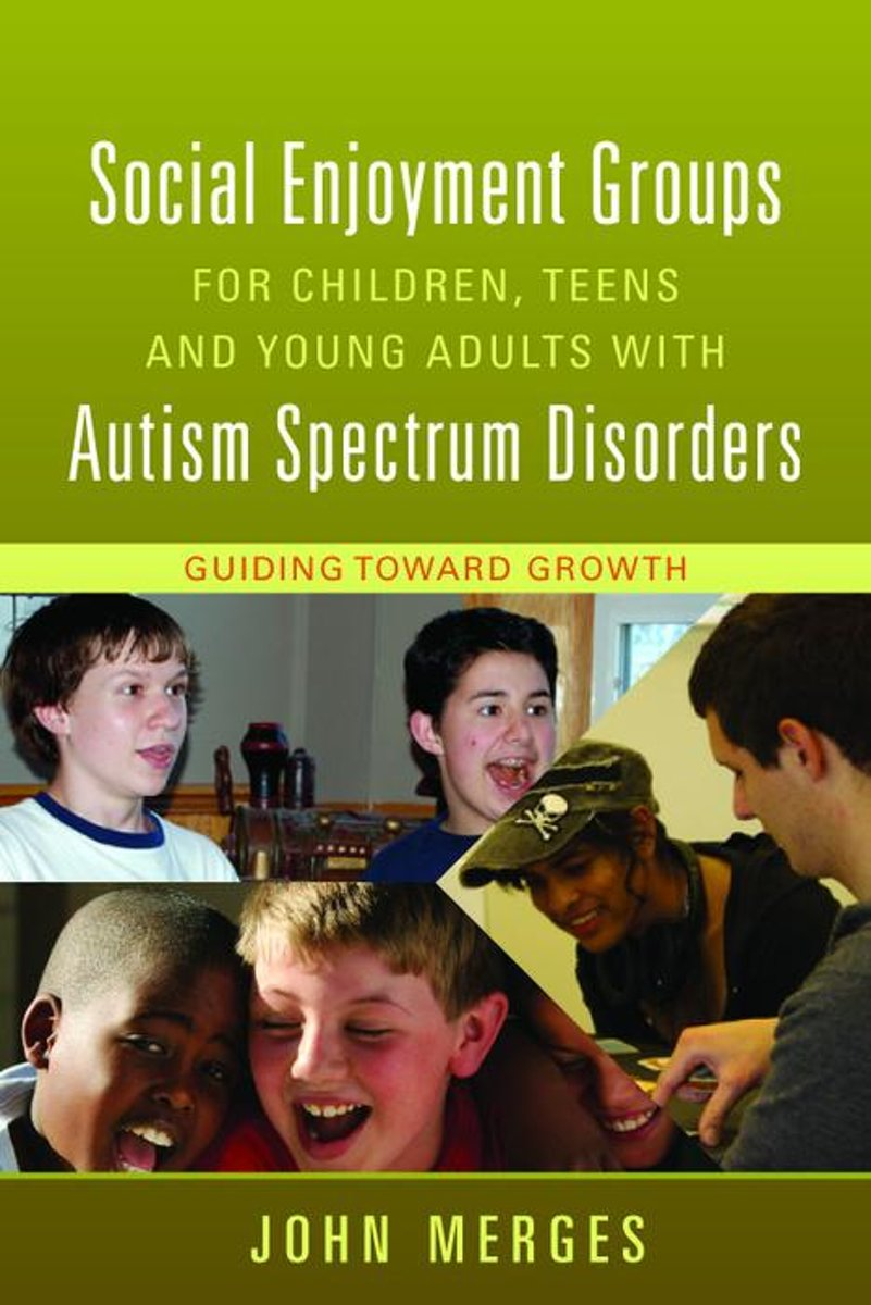 Social Enjoyment Groups for Children, Teens and Young Adults with Autism Spectrum Disorders