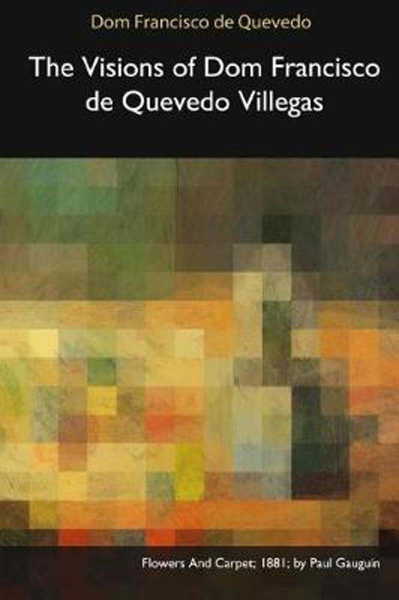 The Visions of Dom Francisco de Quevedo Villegas
