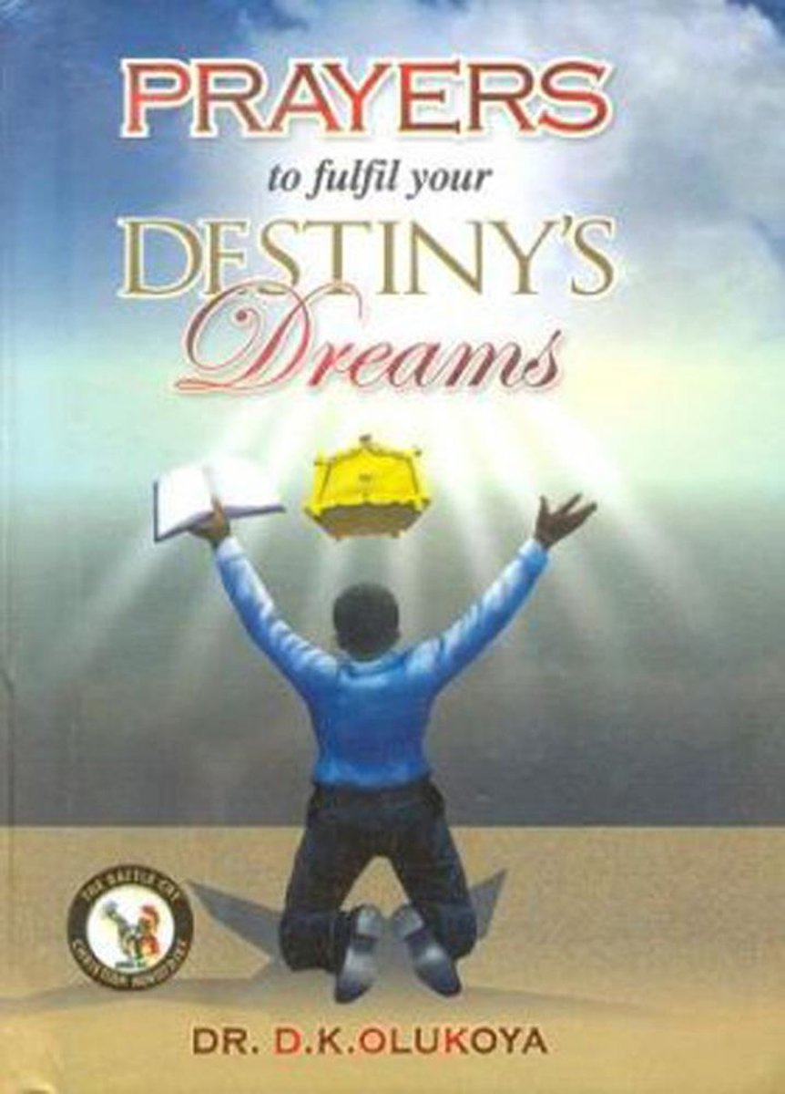 Prayers to fulfil your Destiny's Dreams