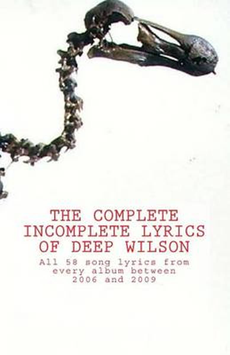 The Complete Incomplete Lyrics of Deep Wilson