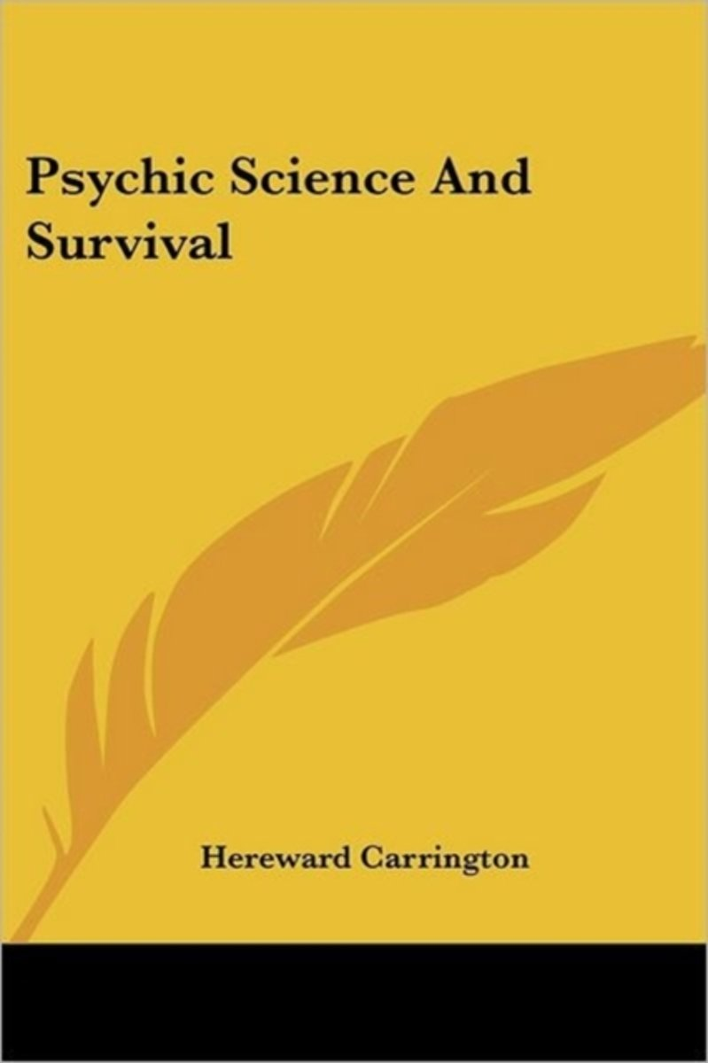 Psychic Science And Survival