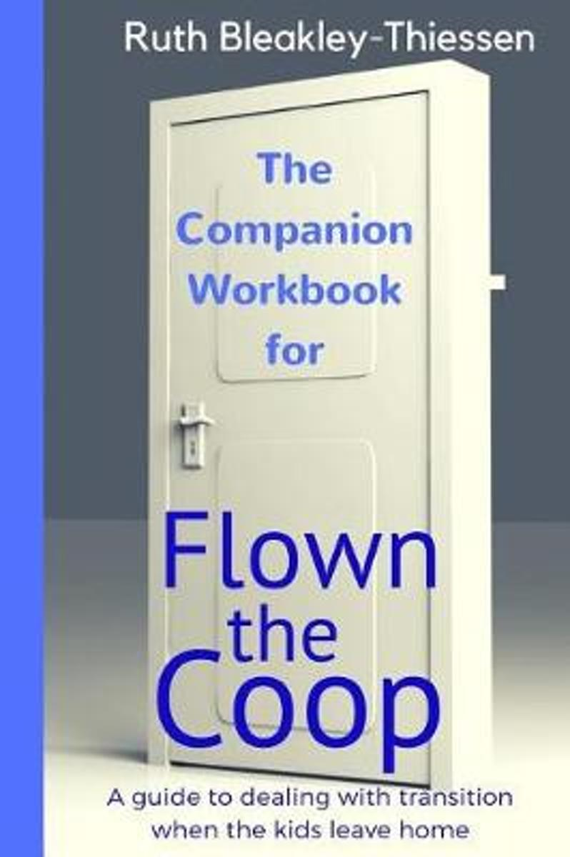 Flown the COOP - The Companion Workbook