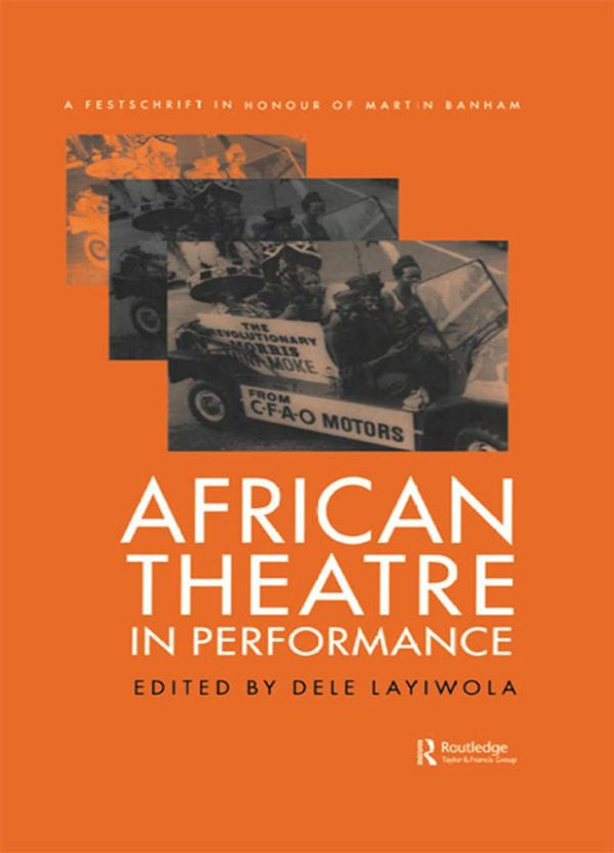 African Theatre in Performance