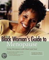 The Black Woman's Guide To Menopause